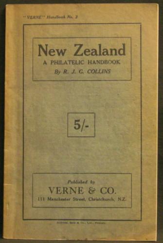 "New Zealand - A Philatelic Handbook - ""Verne"" Handbook No 2"