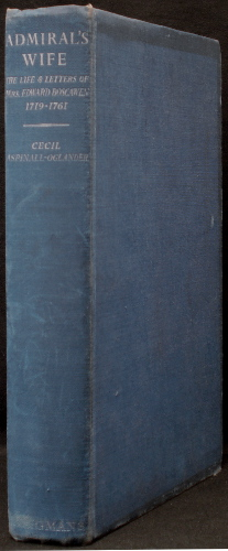 Admiral's Wife - Being the Life and letters of the Hon. Mrs Edward Boscawen from 1719 To 1761