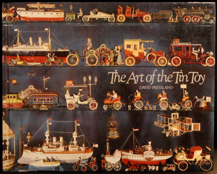 The Art of the Tin Toy