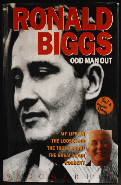 Odd Man Out - My Life on the Loose and the Truth About the Great Train Robbery