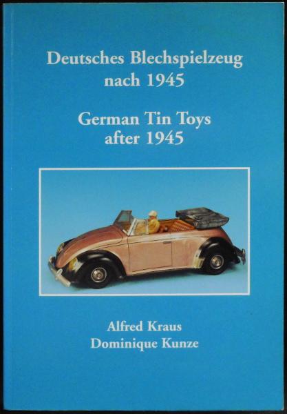 Deutsches Blechspielzeug Nach 1945 - German Tin Toys After 1945