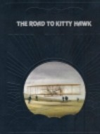 The Epic of Flight - The Road to Kitty Hawk