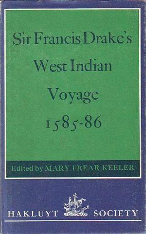 Sir Francis Drake's West Indian Voyage, 1585 - 86