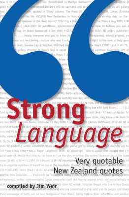 Strong Language: Very Quotable New Zealand Quotes