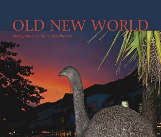 Old New World: Photographs by Mary Macpherson