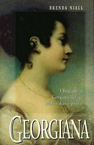 Georgiana - A Biography of Georgiana McCrae, Painter, Diarist, Pioneer