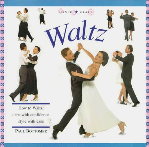 Dance Crazy - Waltz