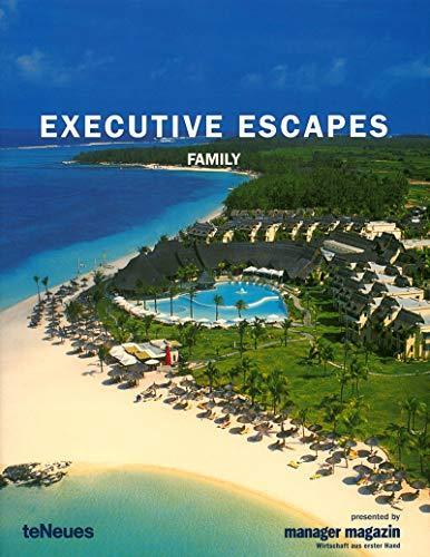 Executive Escapes - Family