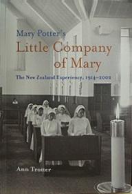 Mary Potter's Little Company of Mary: The New Zealand Experience, 1914-2002