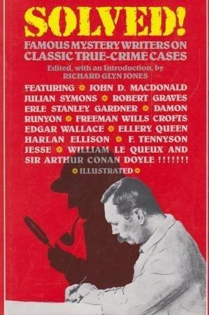 Solved! Famous mystery writers on classic true-crime cases