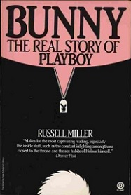 Bunny - The Real Story of Playboy
