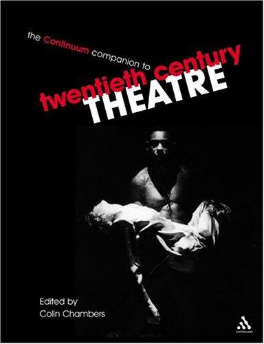 The Continuum Companion to Twentieth-century Theatre