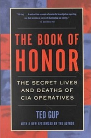 The Book of Honor - The Secret Lives and Deaths of CIA Operatives