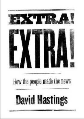 Extra! Extra! How the People Made the News