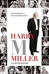 Harry M Miller - Confessions of a No-So-Secret Agent