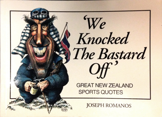 'We Knocked the Bastard Off' - Great New Zealand Sports Quotes