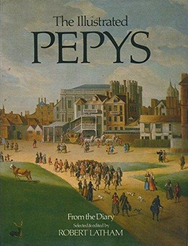 The Illustrated Pepys - Extracts From The Diary