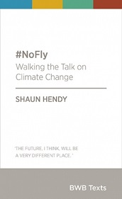 #NoFly - Walking the Talk on Climate Change