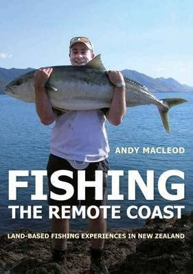 Fishing the Remote Coast - Land-Based Fishing Experiences in New Zealand