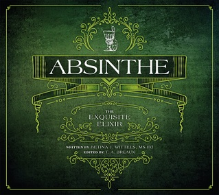 Absinthe - The Exquisite Elixir
