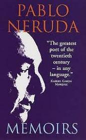 Pablo Neruda - Memoirs