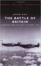 The Battle of Britain - Dowding and the First Victory, 1940