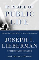 In Praise of Public Life - The Honour and Purpose of Political Service