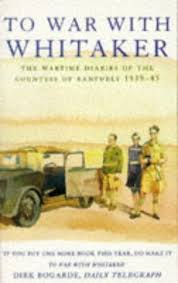 To War With Whitaker - The Wartime Diaries of the Countess of Ranfurly 1939-1945