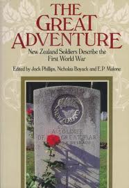 The Great Adventure - New Zealand Soldiers Describe the First World War