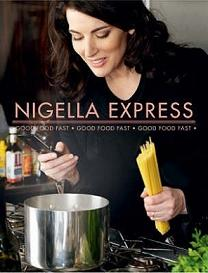 Nigella Express - Good Food Fast