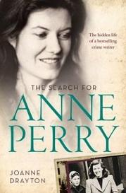 The Search for Anne Perry - The Hidden Life of a Bestselling Crime Writer