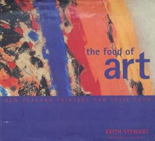 The Food of Art - New Zealand Painters and their Food