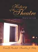 History of the Theatre (Ninth Edition)