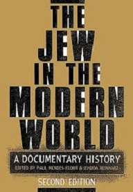 The Jew in the Modern World - A Documentary History