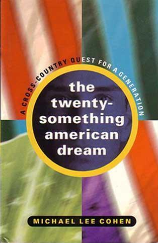 The Twenty-Something American Dream
