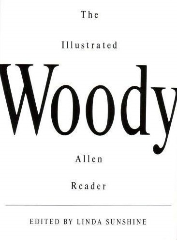 The Illustrated Woody Allen Reader