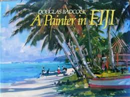 A Painter in Fiji - 16 Full Colour Paintings in Oil with Black & White Sketches