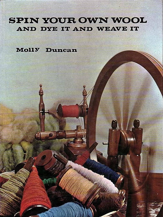 Spin Your Own Wool and Dye it and Weave it