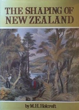 The Shaping of New Zealand