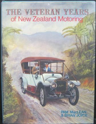 The Veteran Years of New Zealand Motoring