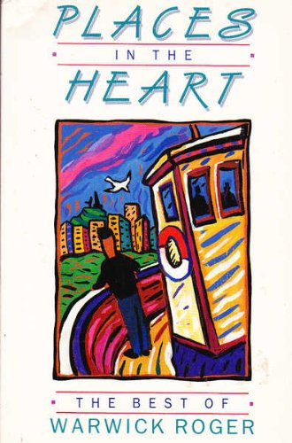 Places in the Heart - The Best of Warwick Roger