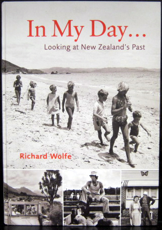In My Day - Looking at New Zealand's Past