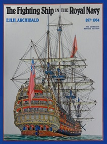 The Fighting Ship in the Royal Navy 897-1984 - The Complete Revised Edition