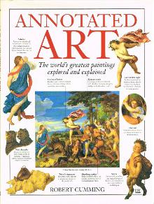 Annotated Art - The World's Greatest Paintings Explored and Explained