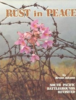 Rust in Peace - South Pacific Battlegrounds Revisited