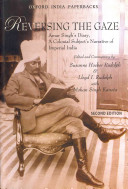 Reversing the Gaze - Amar Singh's Diary - A Colonial Subject's Narrative of Imperial India