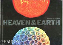 Heaven and Earth - Unseen by the Naked Eye