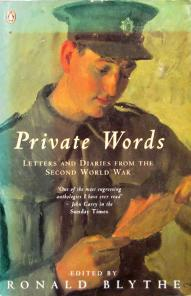 Private Words - Letters and Diaries from the Second World War