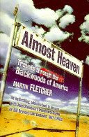 Almost Heaven - Travels Through the Backwoods of America