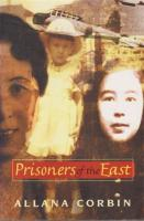 Prisoners of the East